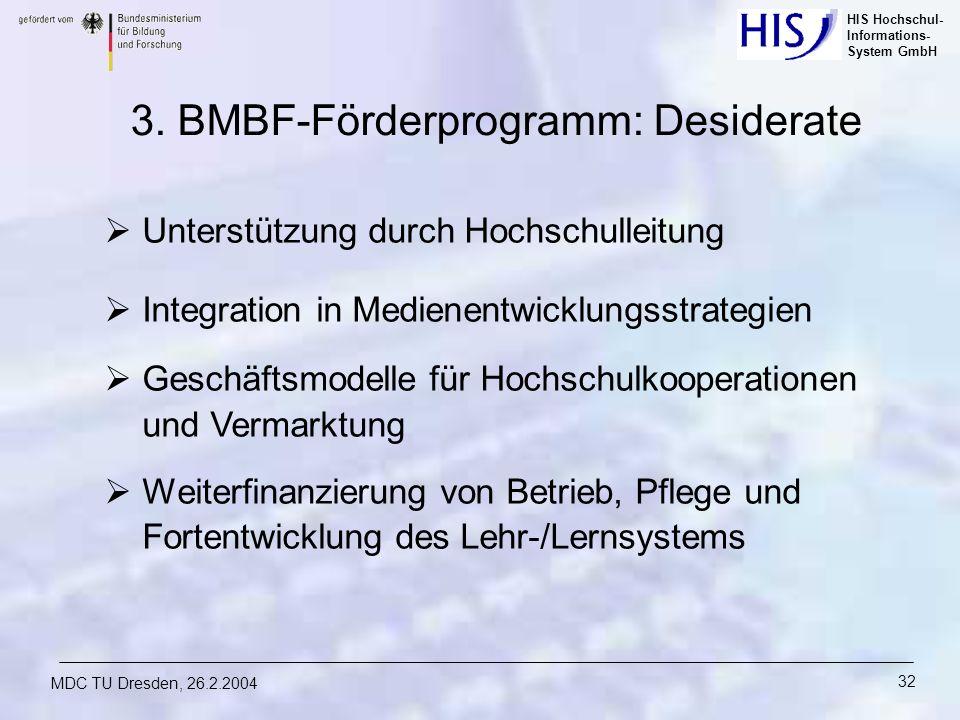 3. BMBF-Förderprogramm: Desiderate