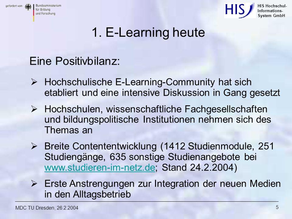 1. E-Learning heute Eine Positivbilanz: