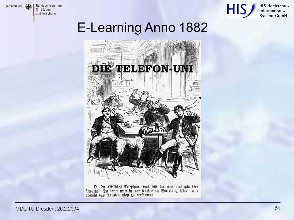 E-Learning Anno 1882 DIE TELEFON-UNI MDC TU Dresden, 26.2.2004
