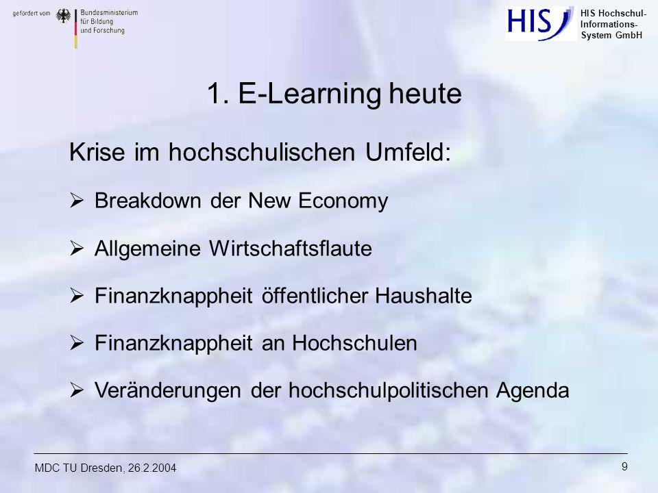 1. E-Learning heute Krise im hochschulischen Umfeld: