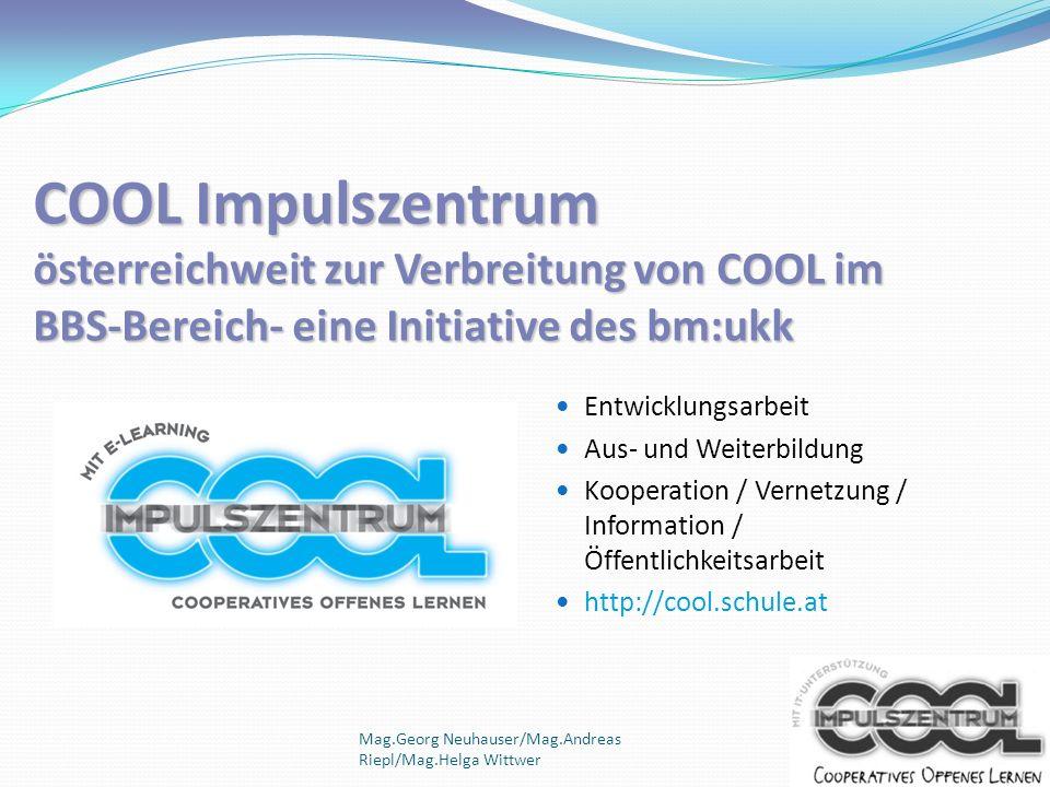COOL Impulszentrum österreichweit zur Verbreitung von COOL im BBS-Bereich- eine Initiative des bm:ukk