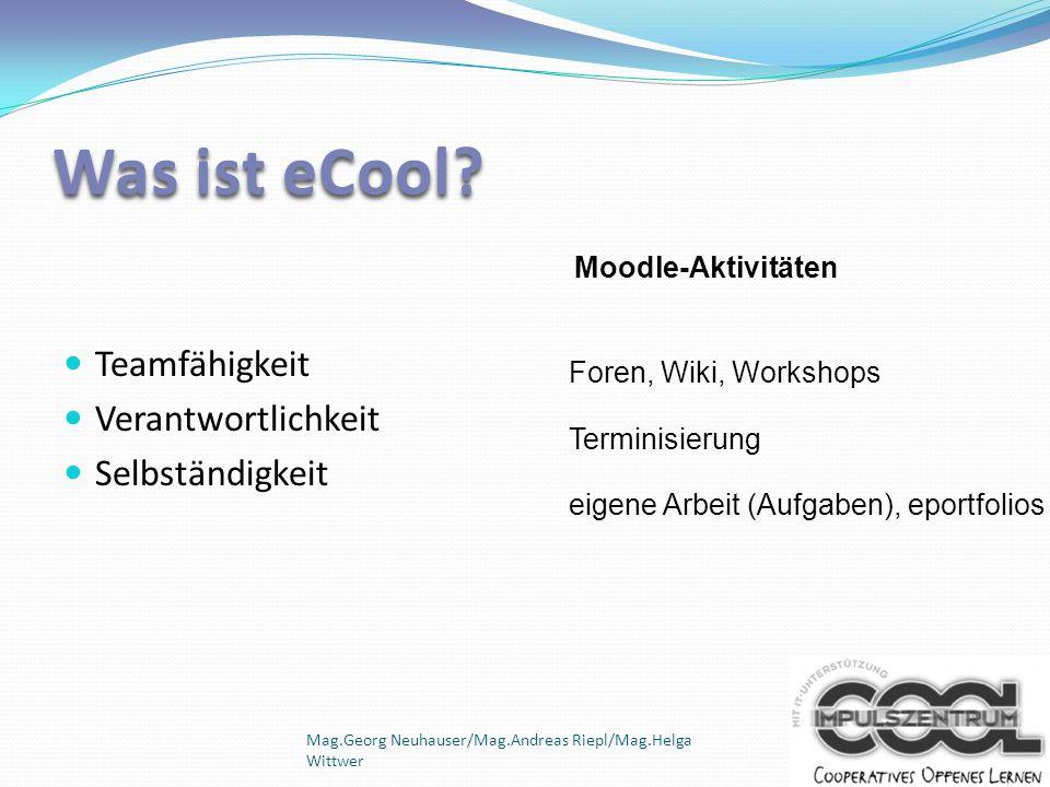 Was ist eCool Teamfähigkeit Verantwortlichkeit Selbständigkeit