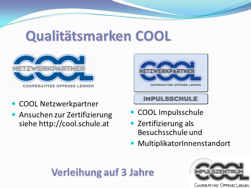 Qualitätsmarken COOL Verleihung auf 3 Jahre COOL Netzwerkpartner