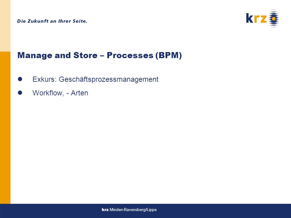 Manage and Store – Processes (BPM)