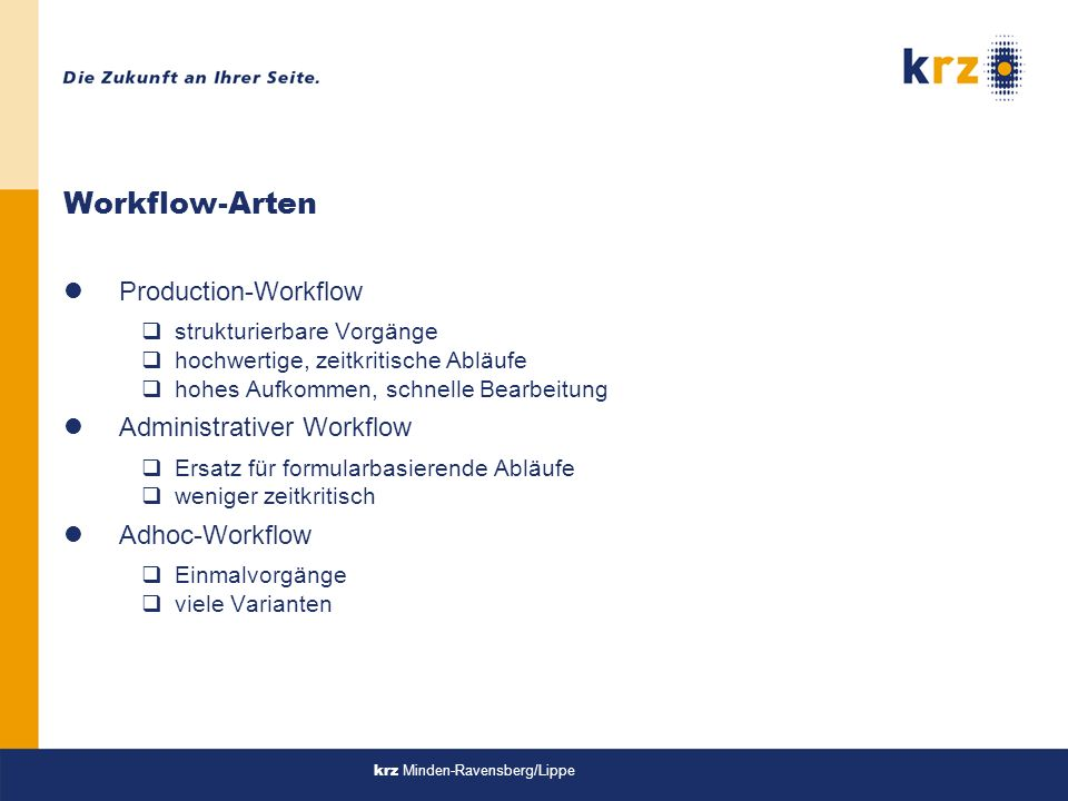 Workflow-Arten Production-Workflow Administrativer Workflow