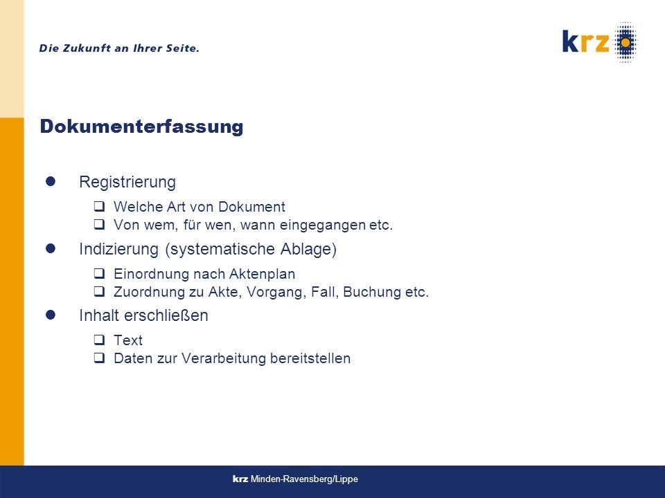 Dokumenterfassung Registrierung Indizierung (systematische Ablage)