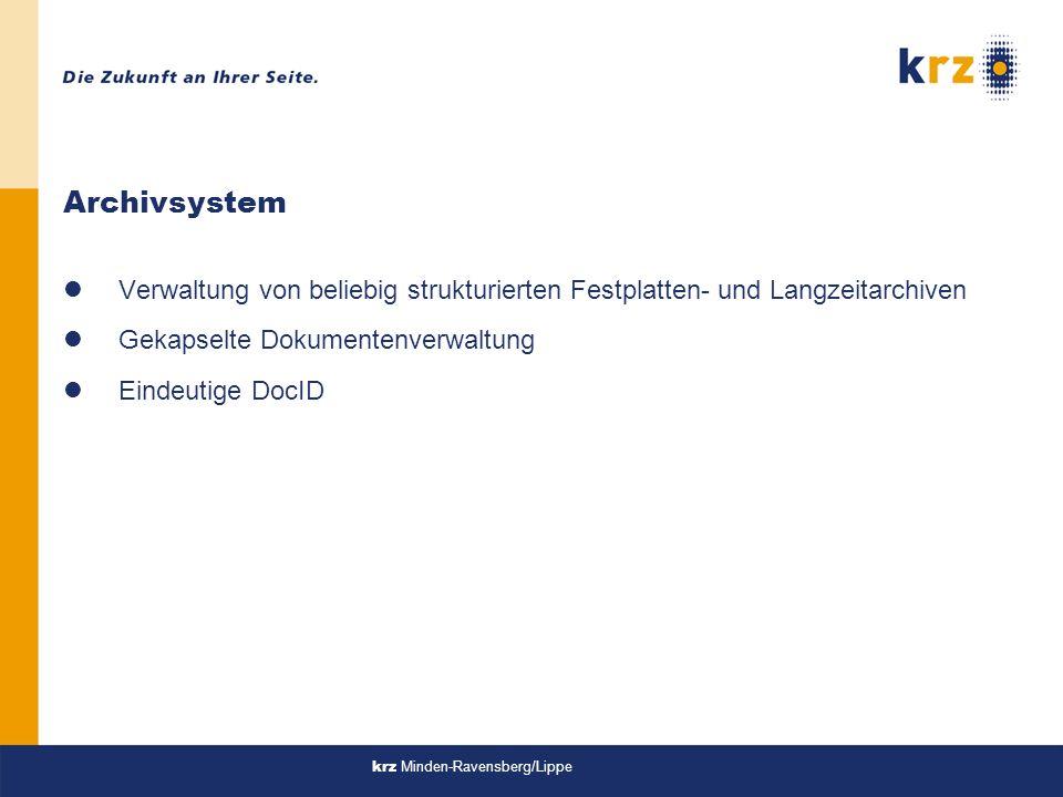 Archivsystem Verwaltung von beliebig strukturierten Festplatten- und Langzeitarchiven. Gekapselte Dokumentenverwaltung.
