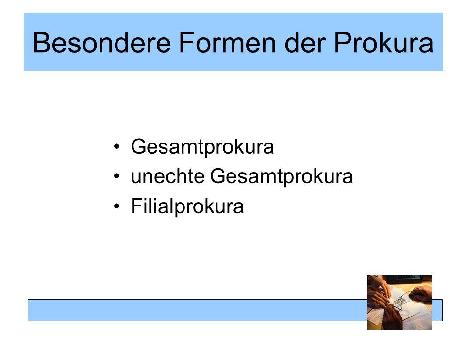 Besondere Formen der Prokura