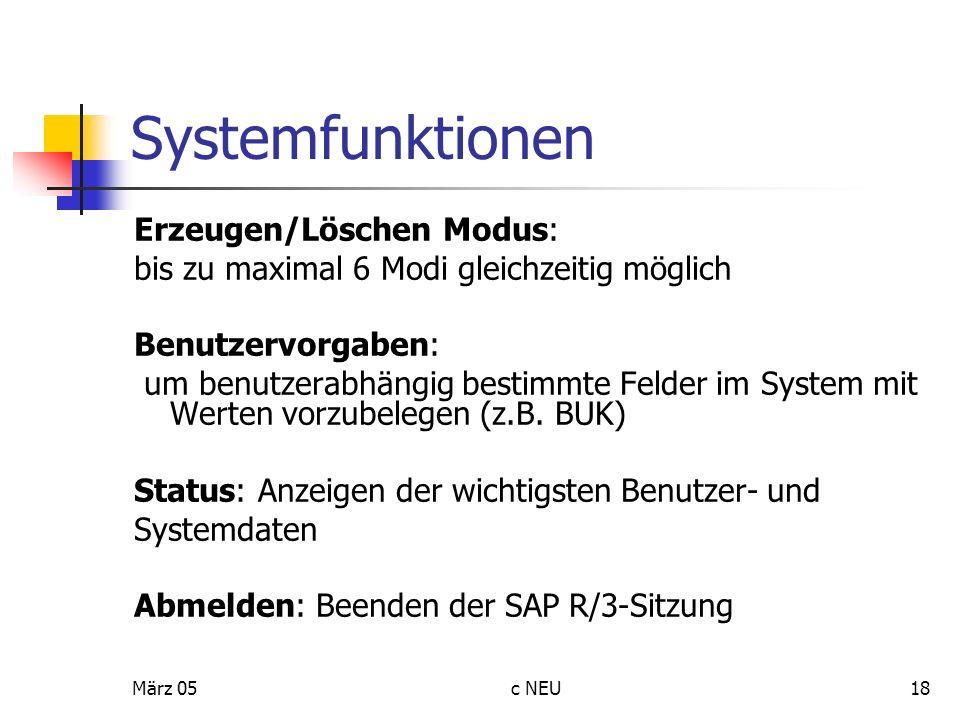 Systemfunktionen Erzeugen/Löschen Modus: