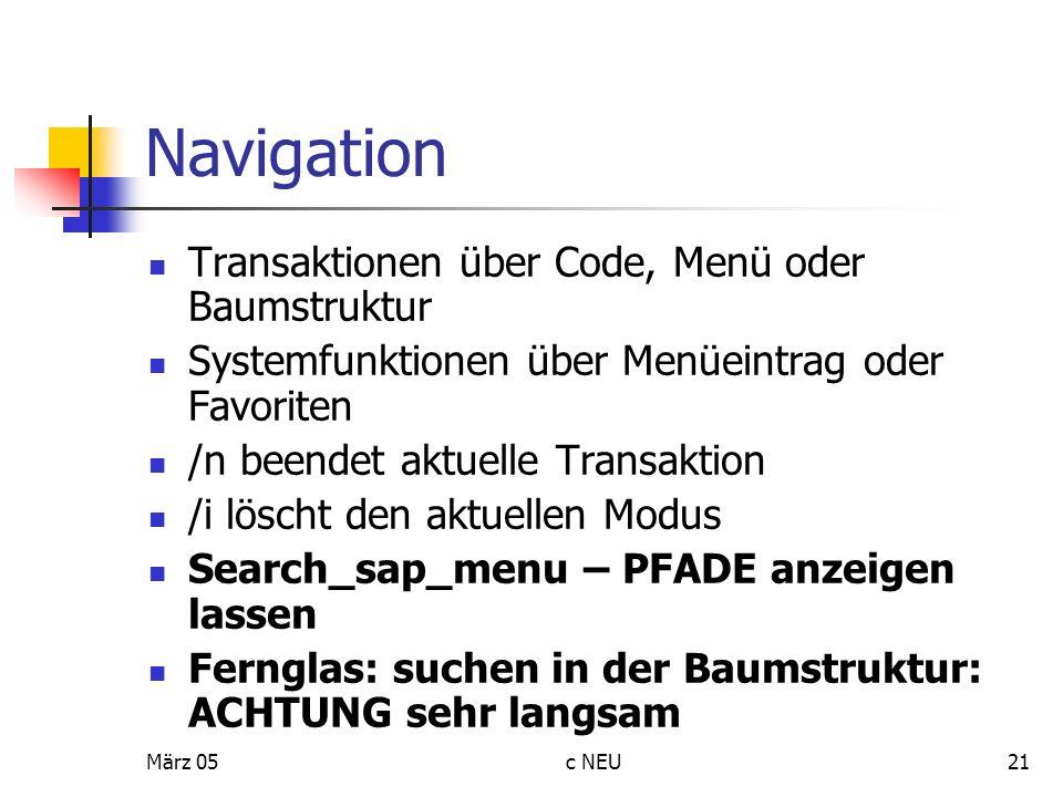 Navigation Transaktionen über Code, Menü oder Baumstruktur