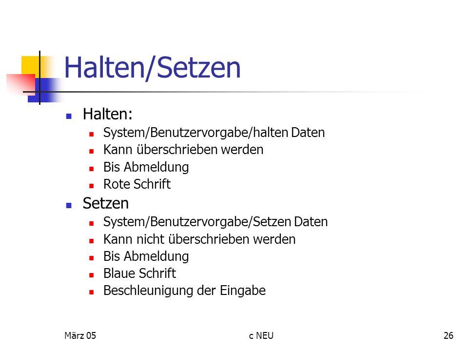 Halten/Setzen Halten: Setzen System/Benutzervorgabe/halten Daten