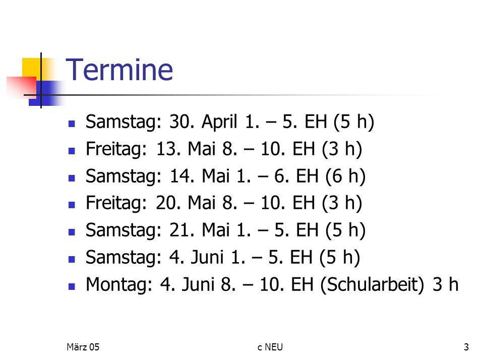 Termine Samstag: 30. April 1. – 5. EH (5 h)