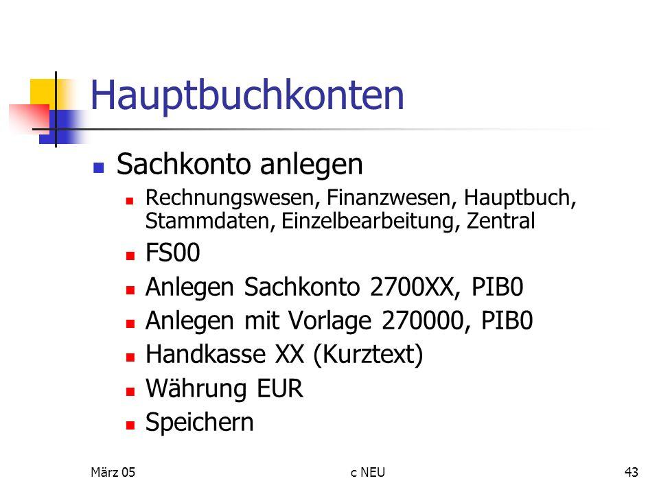Hauptbuchkonten Sachkonto anlegen FS00 Anlegen Sachkonto 2700XX, PIB0