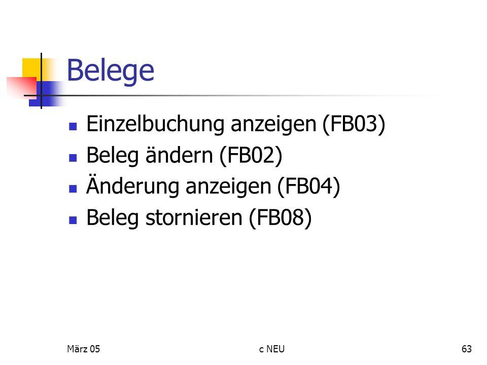 Belege Einzelbuchung anzeigen (FB03) Beleg ändern (FB02)