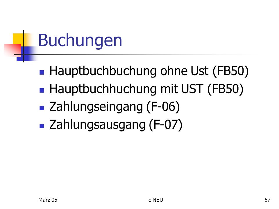 Buchungen Hauptbuchbuchung ohne Ust (FB50)