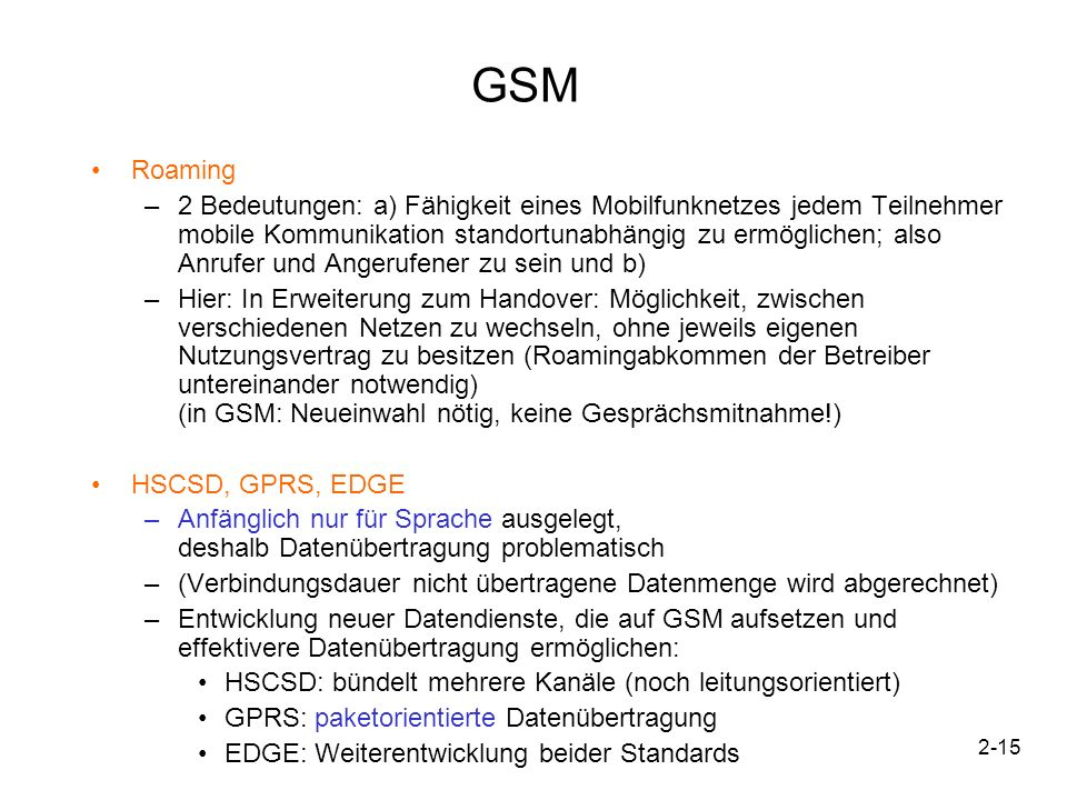 GSM Roaming.