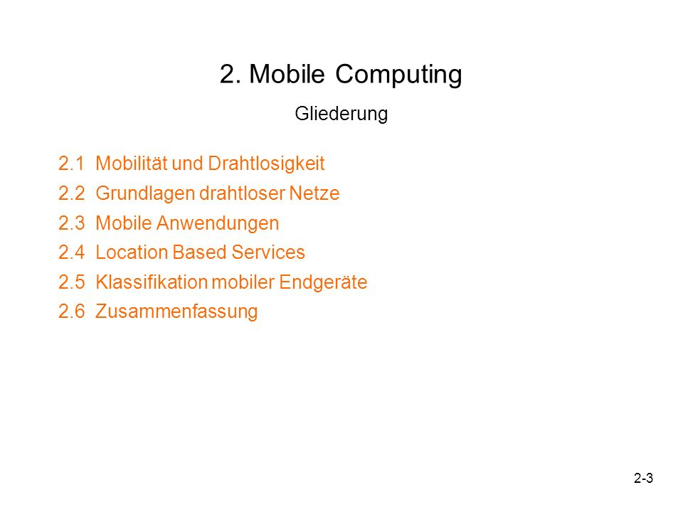 2. Mobile Computing Gliederung