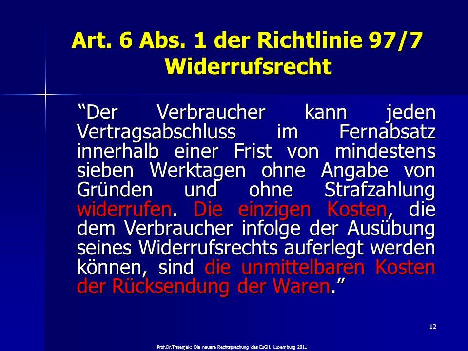Art. 6 Abs. 1 der Richtlinie 97/7 Widerrufsrecht