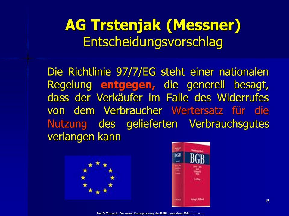 AG Trstenjak (Messner) Entscheidungsvorschlag