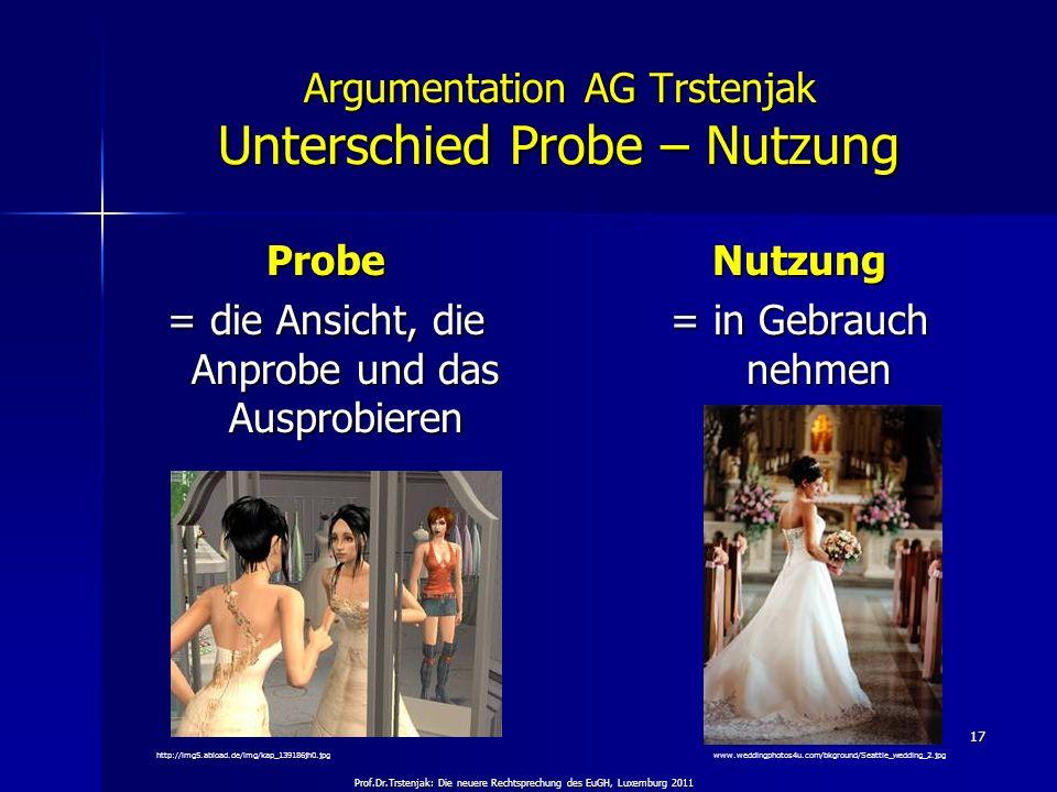 Argumentation AG Trstenjak Unterschied Probe – Nutzung