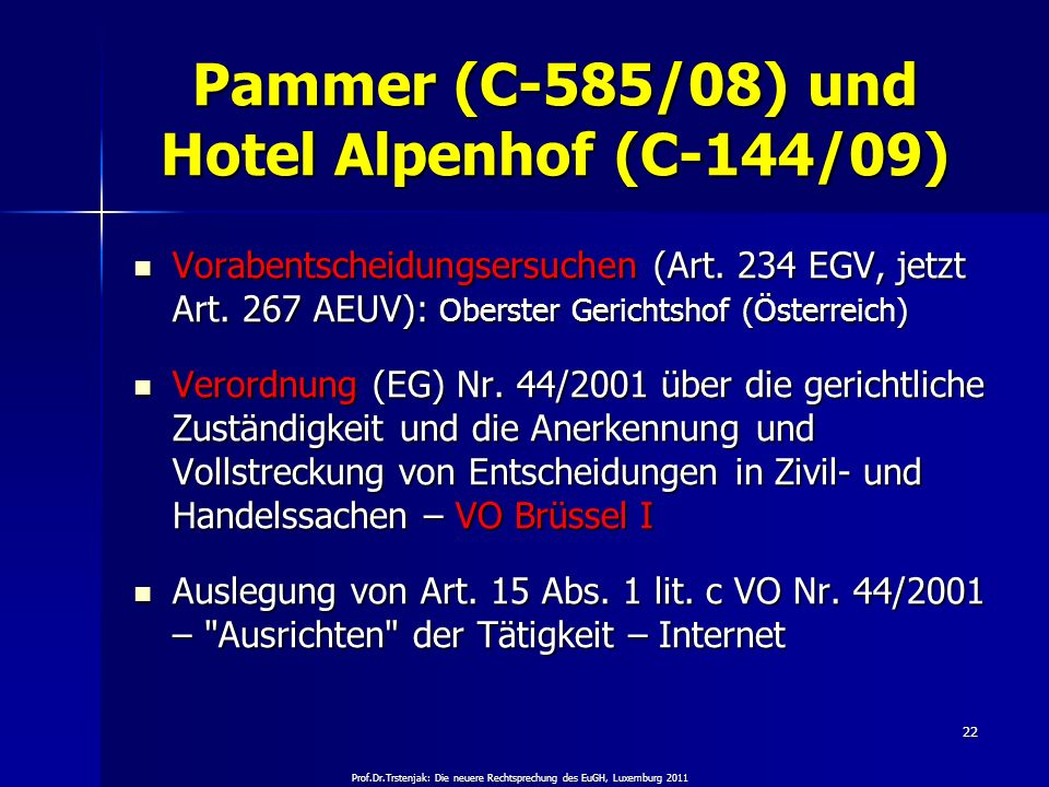 Pammer (C-585/08) und Hotel Alpenhof (C-144/09)