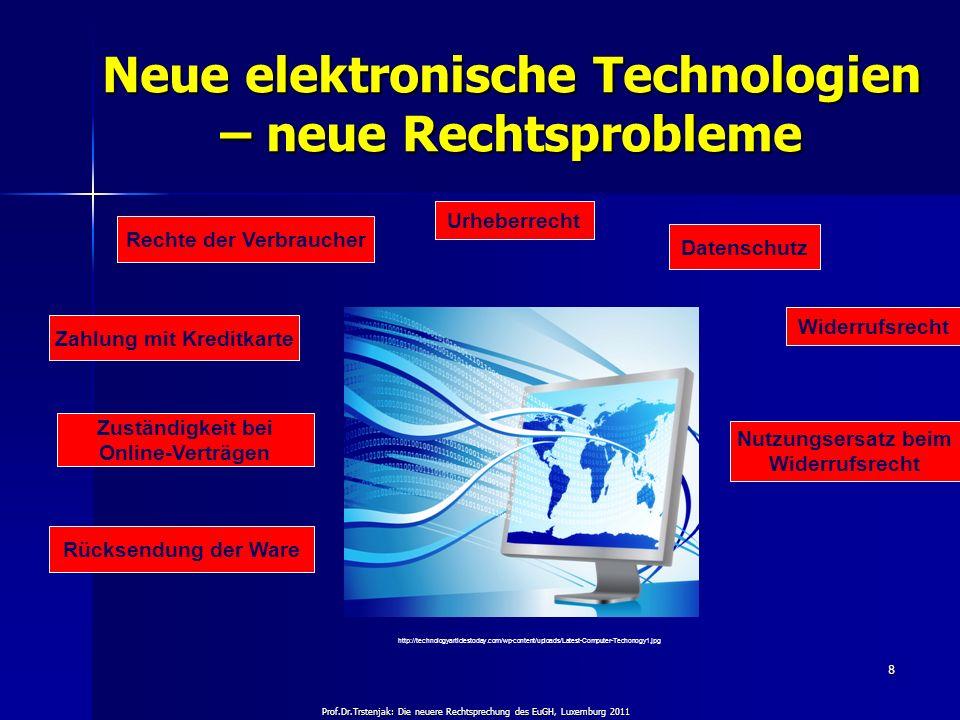 Neue elektronische Technologien – neue Rechtsprobleme