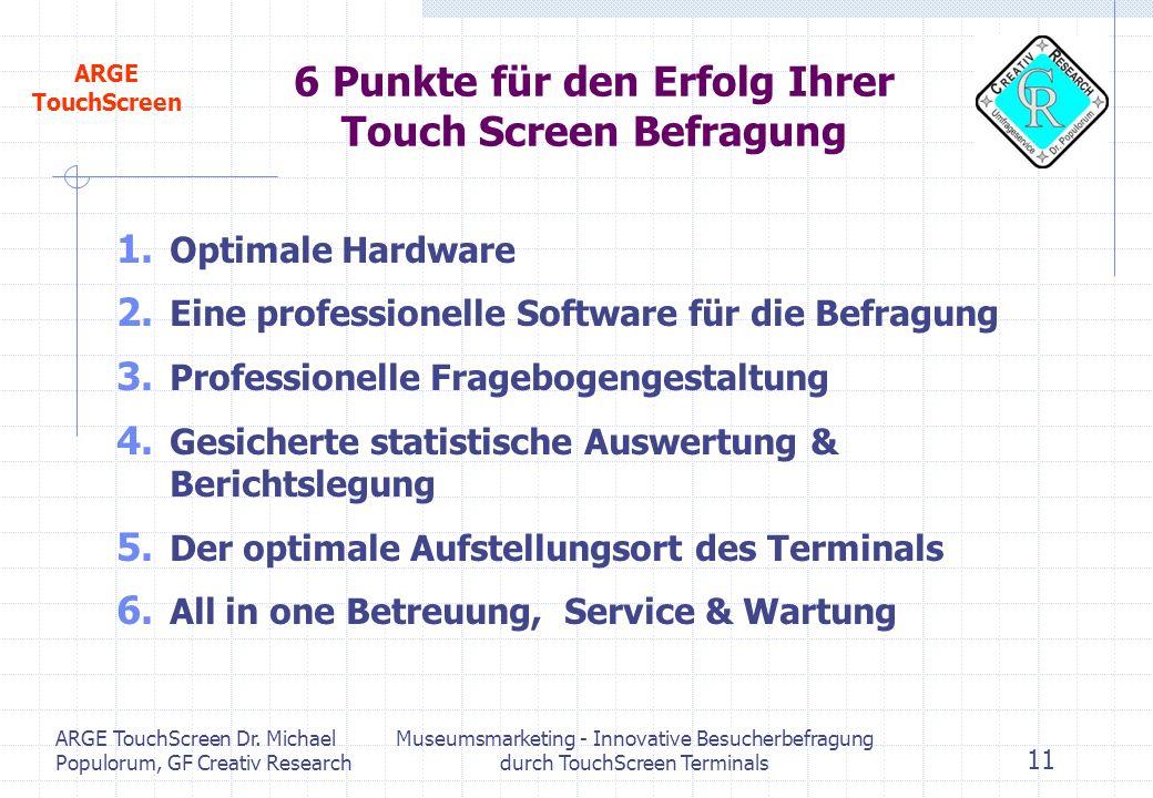 6 Punkte für den Erfolg Ihrer Touch Screen Befragung