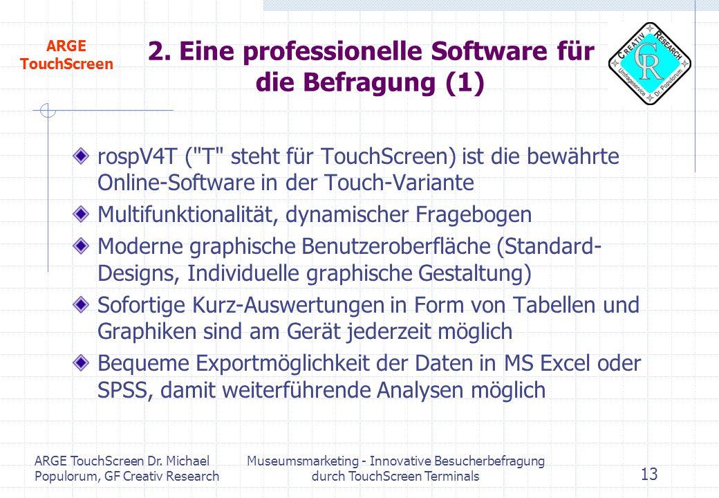 2. Eine professionelle Software für die Befragung (1)