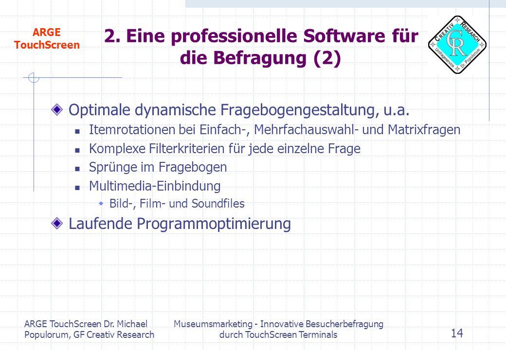 2. Eine professionelle Software für die Befragung (2)