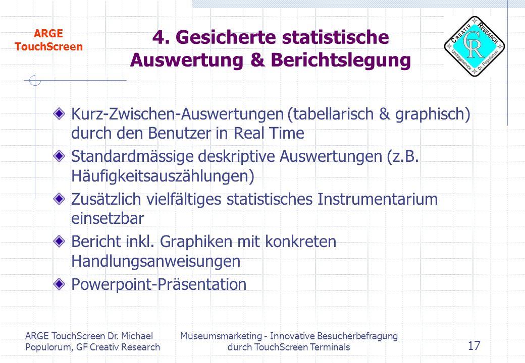 4. Gesicherte statistische Auswertung & Berichtslegung