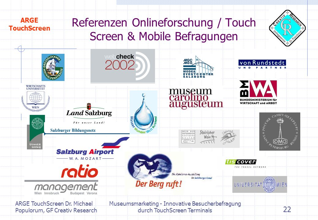 Referenzen Onlineforschung / Touch Screen & Mobile Befragungen