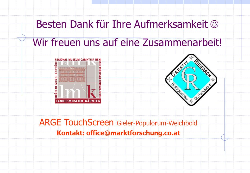 Kontakt: office@marktforschung.co.at
