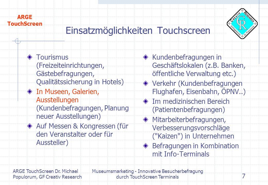 Einsatzmöglichkeiten Touchscreen