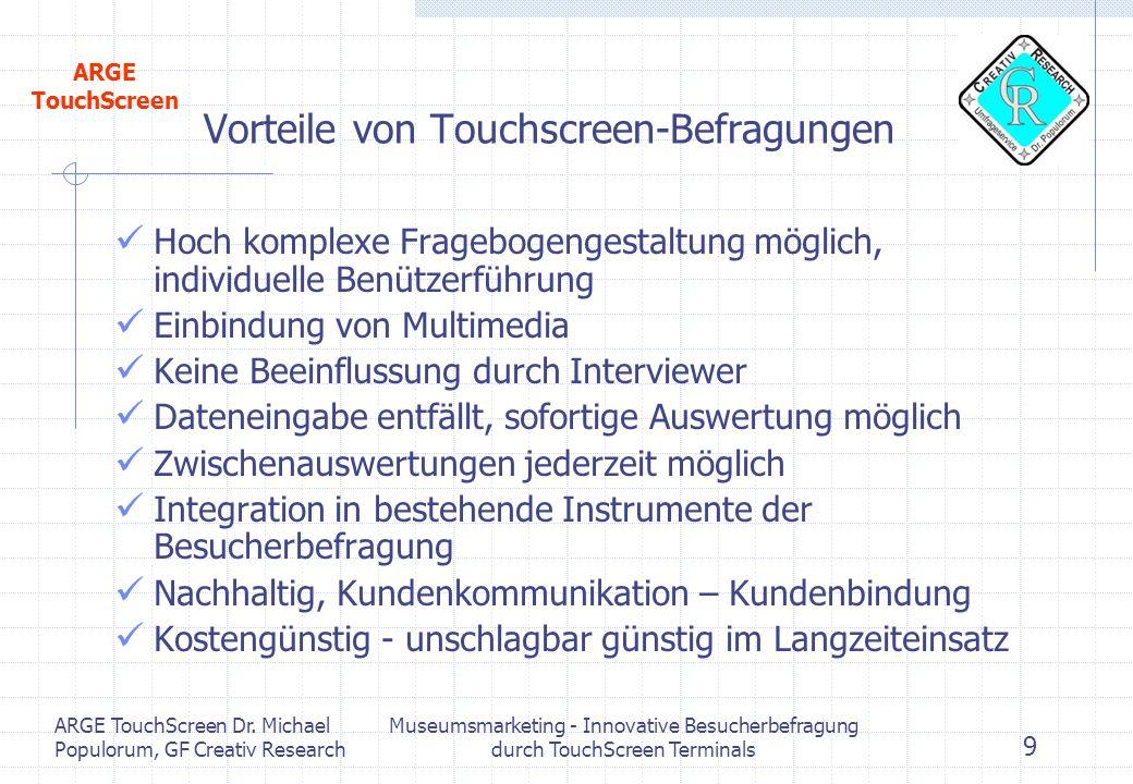 Vorteile von Touchscreen-Befragungen