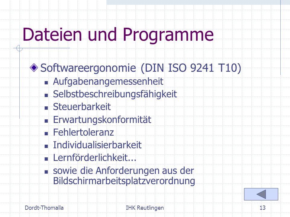 Dateien und Programme Softwareergonomie (DIN ISO 9241 T10)