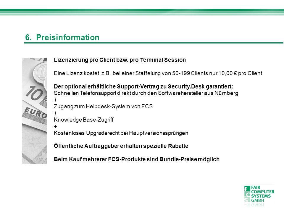 6. Preisinformation Lizenzierung pro Client bzw. pro Terminal Session