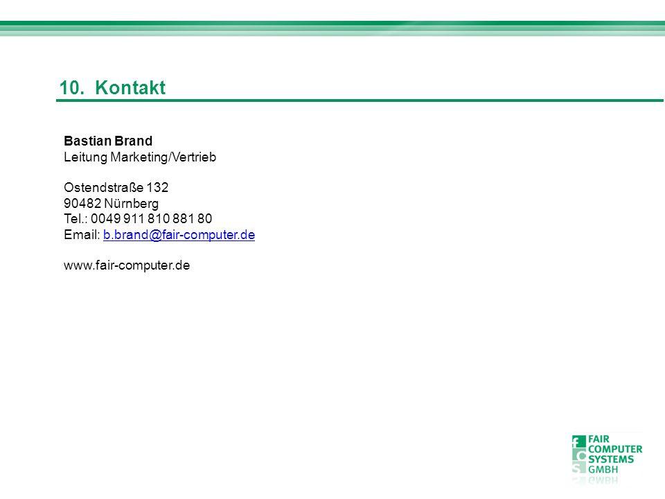10. Kontakt Bastian Brand Leitung Marketing/Vertrieb Ostendstraße 132