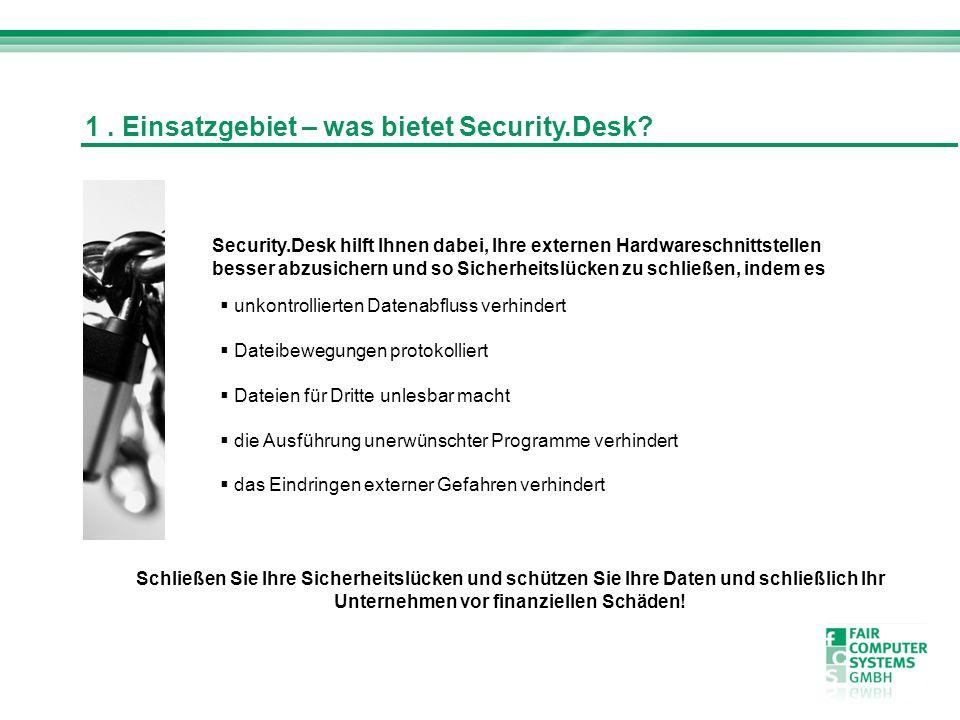 1 . Einsatzgebiet – was bietet Security.Desk