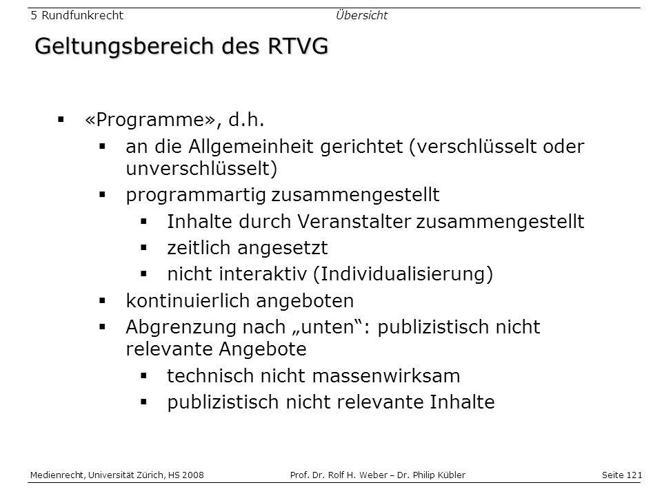 Geltungsbereich des RTVG