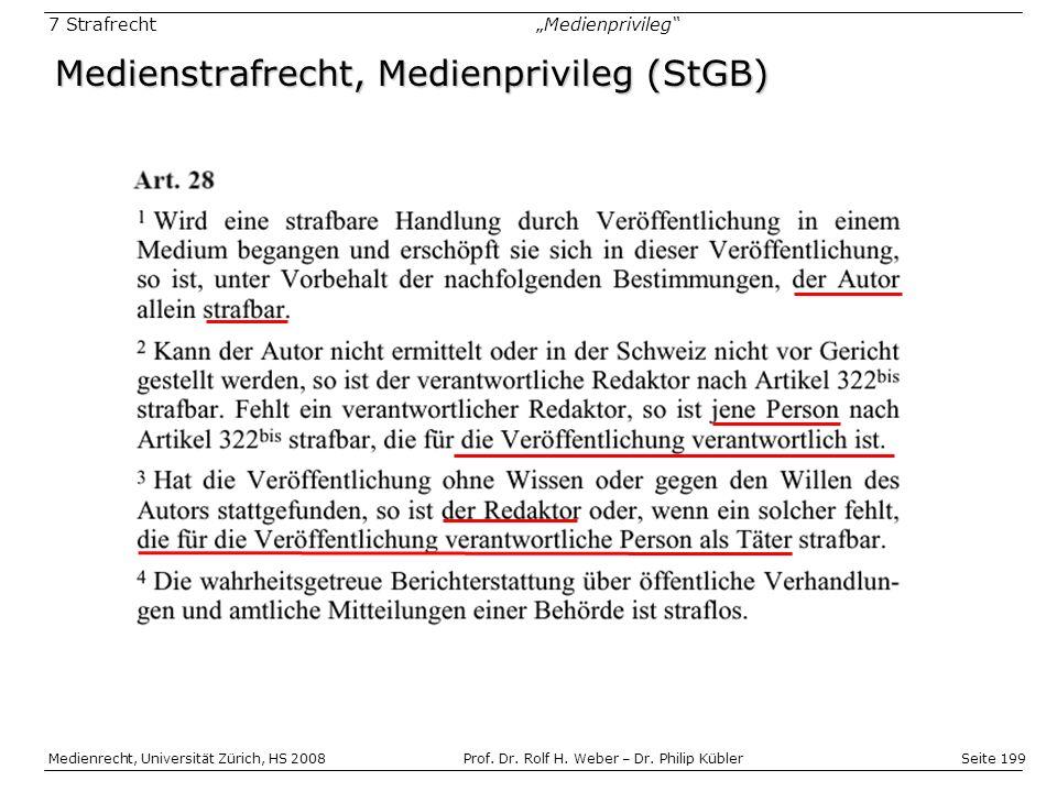 Medienstrafrecht, Medienprivileg (StGB)