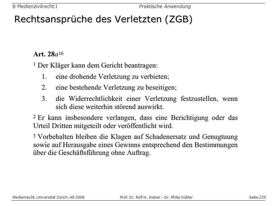 Rechtsansprüche des Verletzten (ZGB)