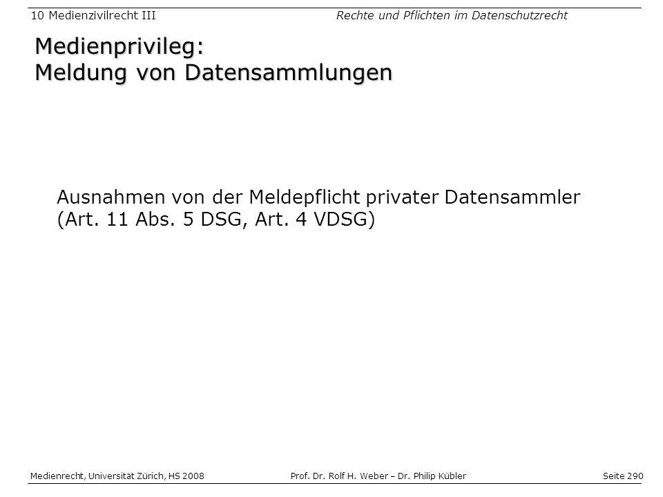 Medienprivileg: Meldung von Datensammlungen