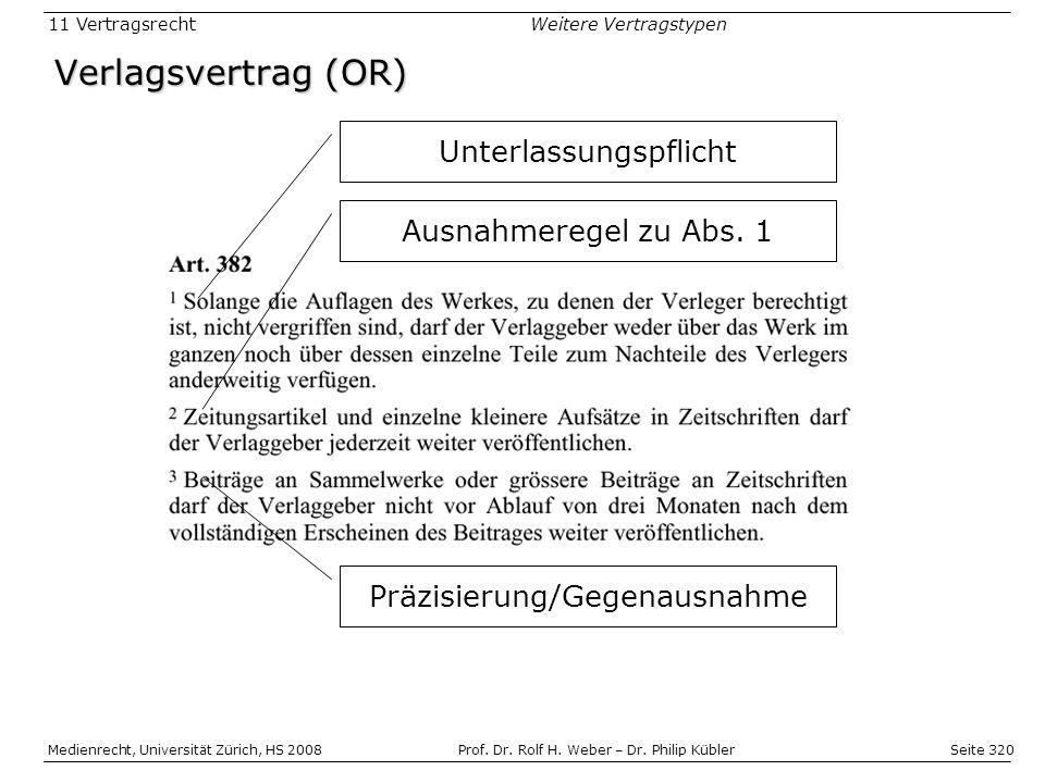 Verlagsvertrag (OR) Unterlassungspflicht Ausnahmeregel zu Abs. 1