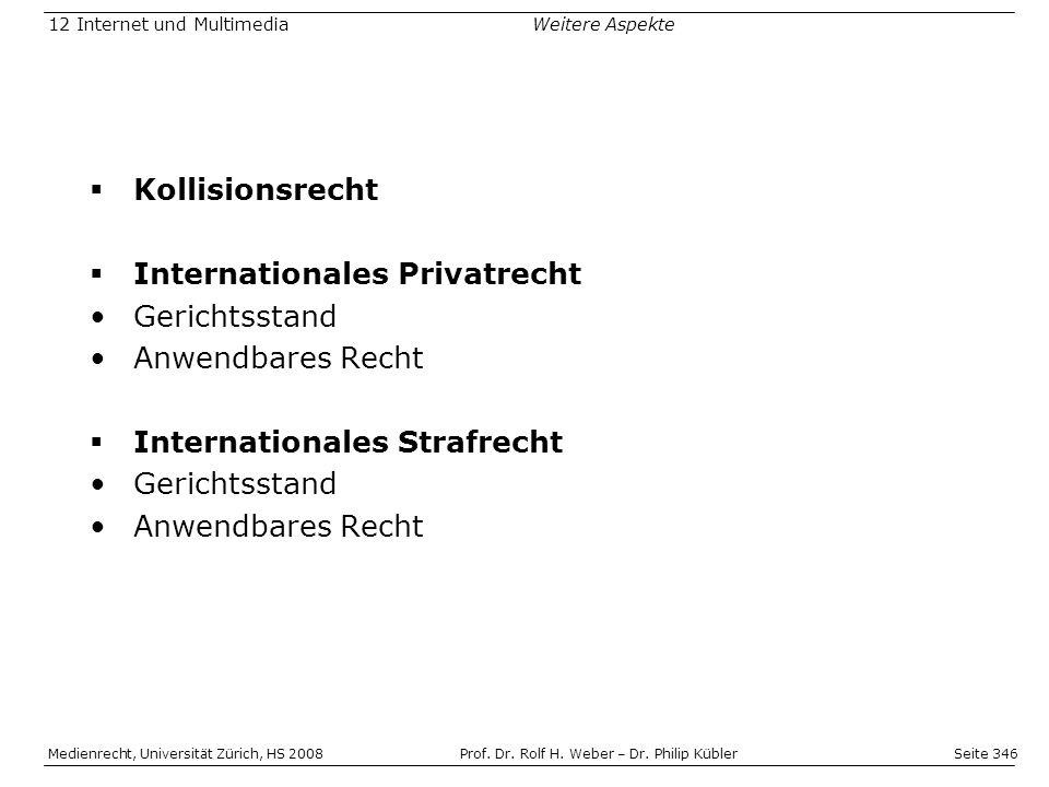 Internationales Privatrecht Gerichtsstand Anwendbares Recht