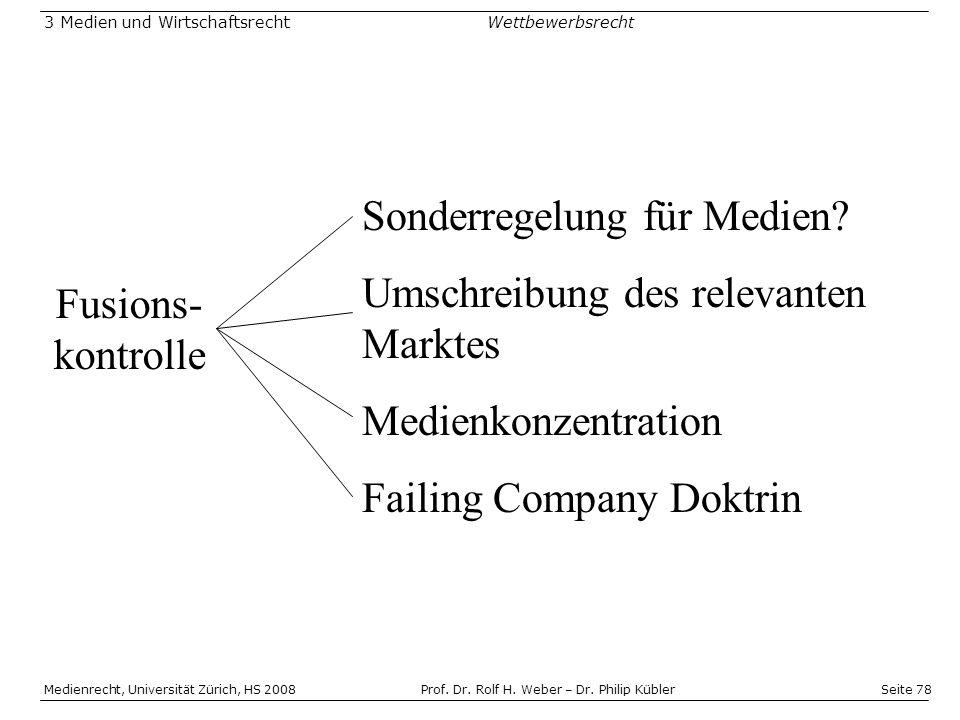 Sonderregelung für Medien Umschreibung des relevanten Marktes