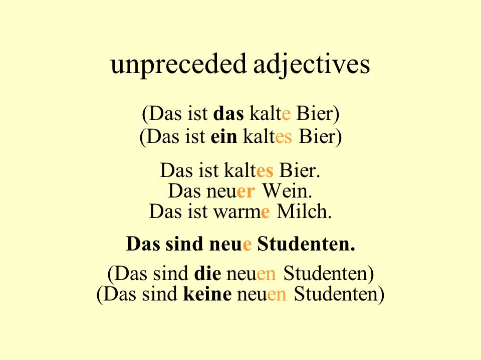 unpreceded adjectives