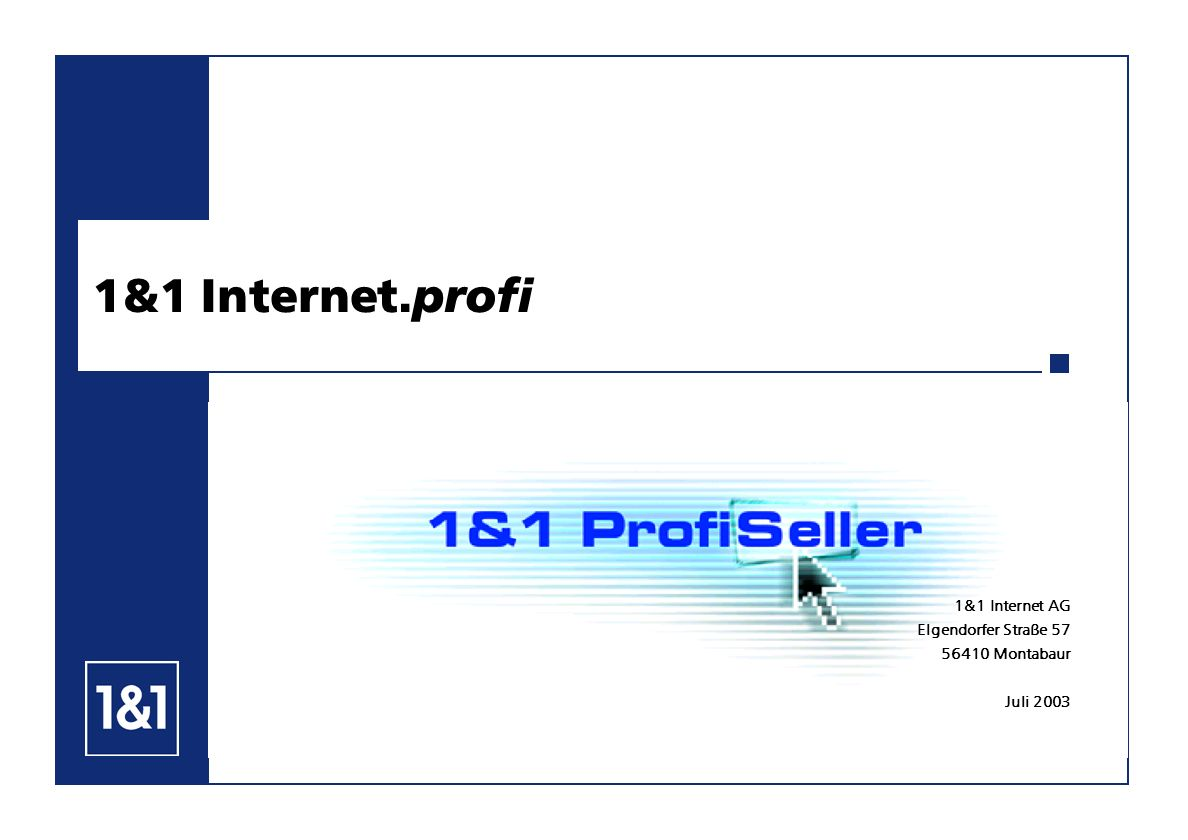 1&1 Internet.profi 1&1 Internet AG Elgendorfer Straße 57