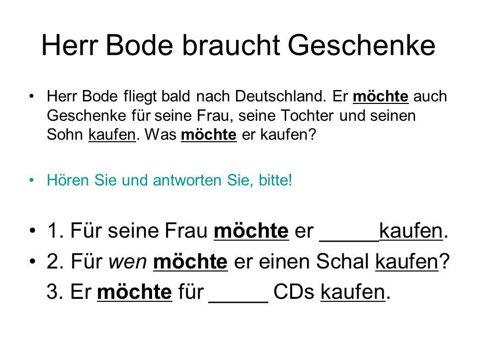 Herr Bode braucht Geschenke