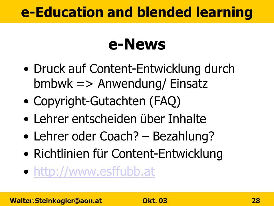 e-News Druck auf Content-Entwicklung durch bmbwk => Anwendung/ Einsatz. Copyright-Gutachten (FAQ) Lehrer entscheiden über Inhalte.
