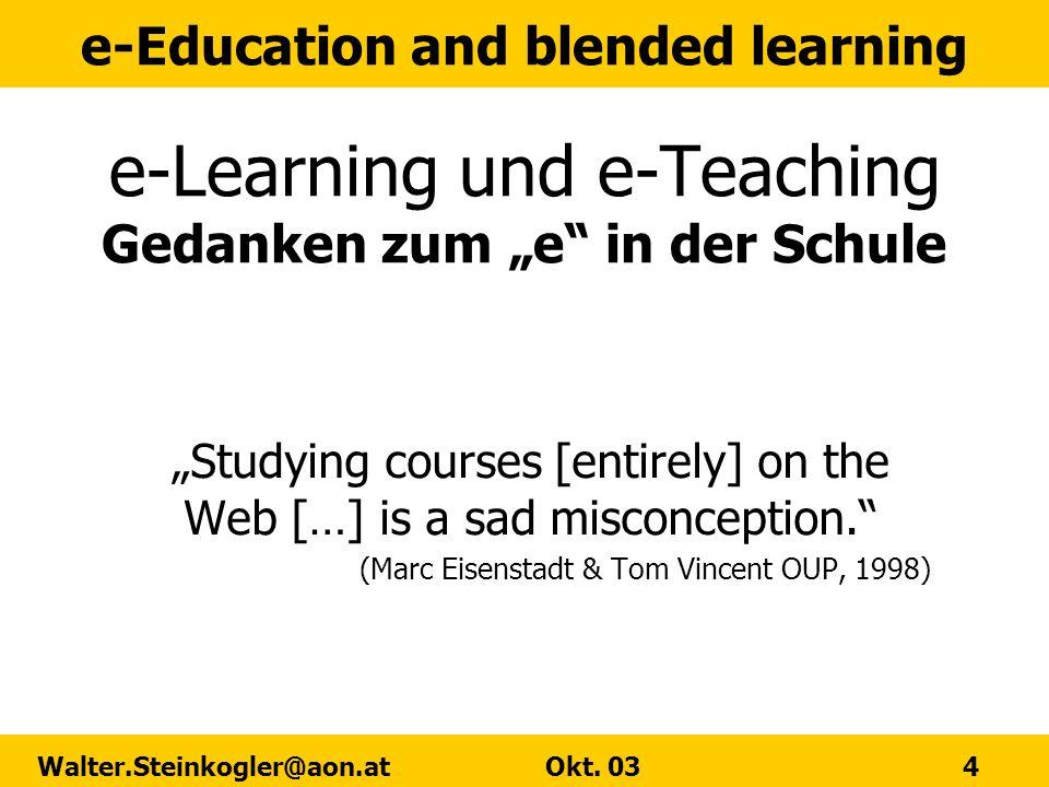 "e-Learning und e-Teaching Gedanken zum ""e in der Schule"